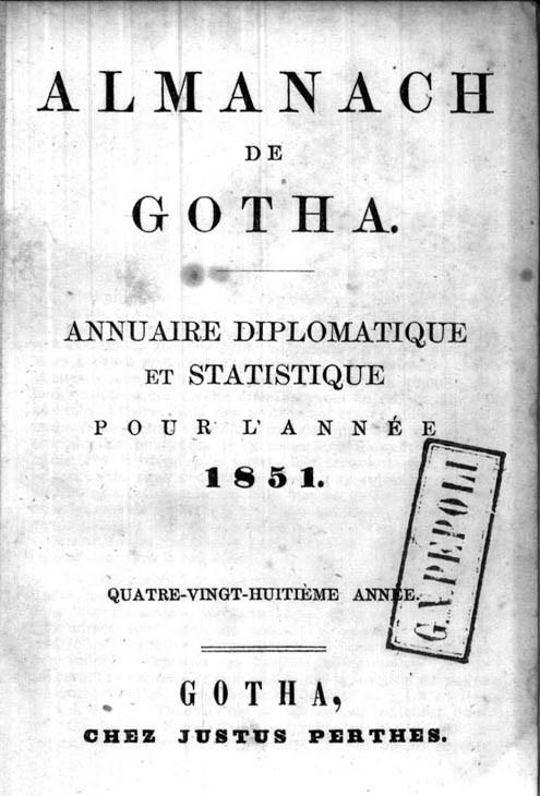 ALMANACH DE GOTHA, 1851. ANNUAIRE GÉNÉALOGIQUE, DIPLOMATIQUE ET STATISTIQUE