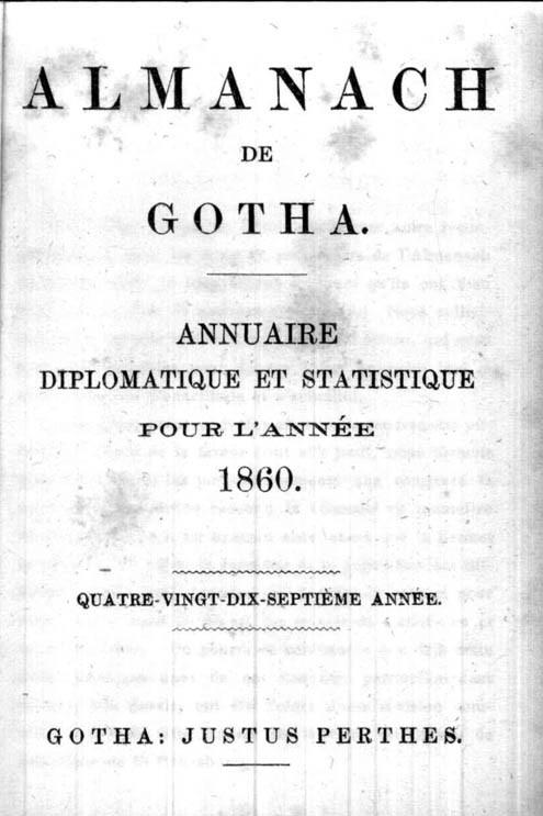 ALMANACH DE GOTHA, 1860. ANNUAIRE GÉNÉALOGIQUE, DIPLOMATIQUE ET STATISTIQUE