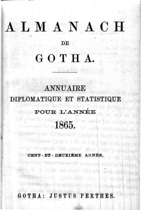 ALMANACH DE GOTHA, 1865. ANNUAIRE GÉNÉALOGIQUE, DIPLOMATIQUE ET STATISTIQUE
