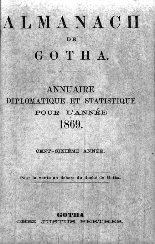 ALMANACH DE GOTHA, 1869. ANNUAIRE GÉNÉALOGIQUE, DIPLOMATIQUE ET STATISTIQUE