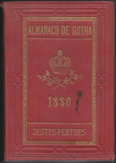 ALMANACH DE GOTHA, 1880. ANNUAIRE GÉNÉALOGIQUE, DIPLOMATIQUE ET STATISTIQUE