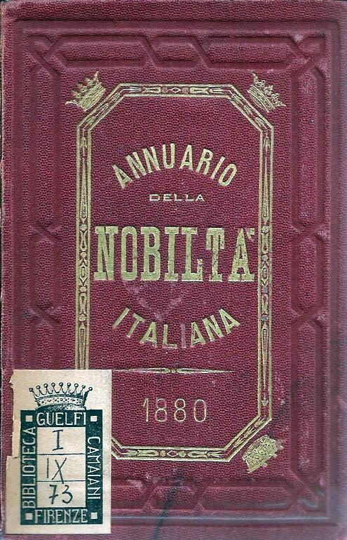 ANNUARIO DELLA NOBILTÀ ITALIANA 1880