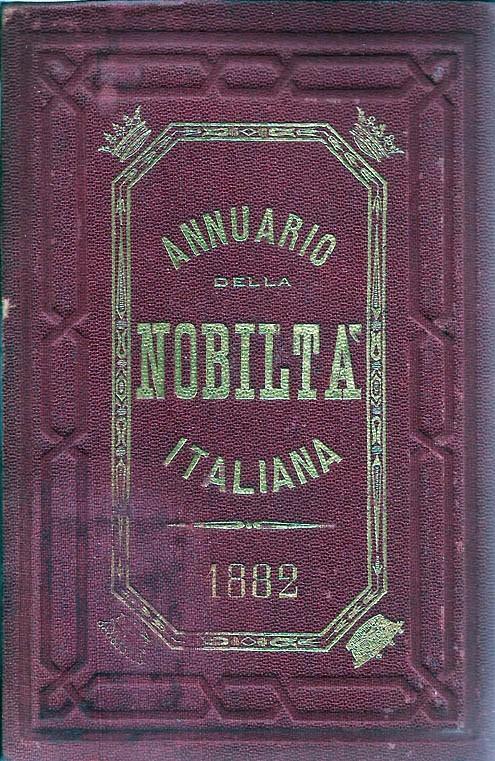 ANNUARIO DELLA NOBILTÀ ITALIANA 1882
