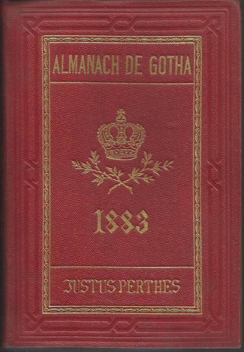 ALMANACH DE GOTHA, 1883. ANNUAIRE GÉNÉALOGIQUE, DIPLOMATIQUE ET STATISTIQUE