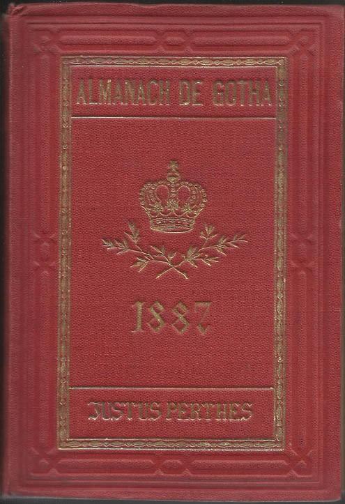 ALMANACH DE GOTHA, 1887. ANNUAIRE GÉNÉALOGIQUE, DIPLOMATIQUE ET STATISTIQUE
