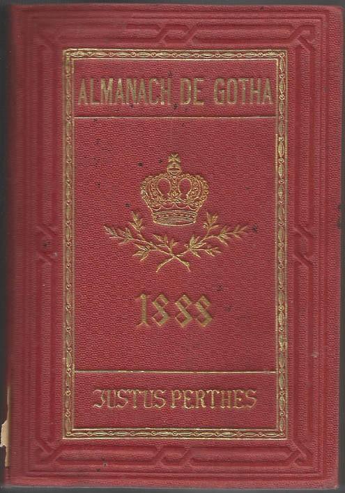 ALMANACH DE GOTHA, 1888. ANNUAIRE GÉNÉALOGIQUE, DIPLOMATIQUE ET STATISTIQUE