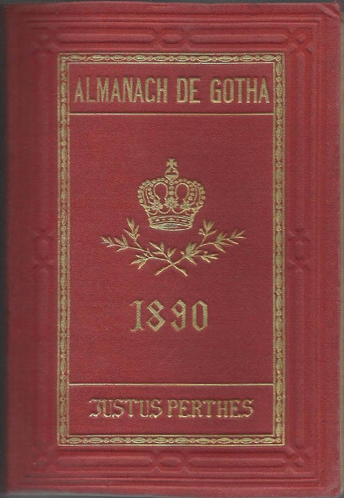 ALMANACH DE GOTHA, 1890. ANNUAIRE GÉNÉALOGIQUE, DIPLOMATIQUE ET STATISTIQUE