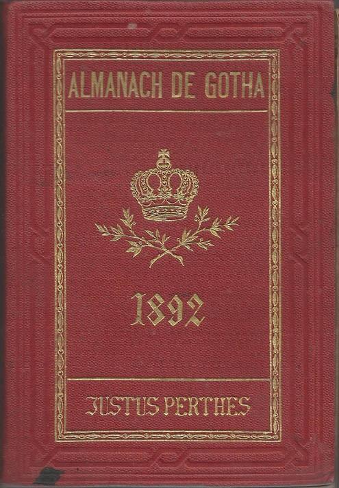 ALMANACH DE GOTHA, 1892. ANNUAIRE GÉNÉALOGIQUE, DIPLOMATIQUE ET STATISTIQUE