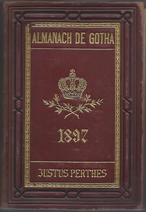 ALMANACH DE GOTHA, 1897. ANNUAIRE GÉNÉALOGIQUE, DIPLOMATIQUE ET STATISTIQUE