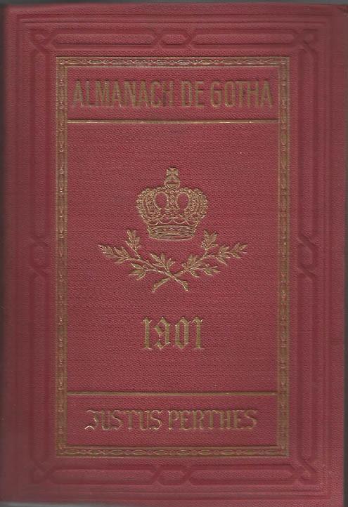 ALMANACH DE GOTHA, 1901. ANNUAIRE GÉNÉALOGIQUE, DIPLOMATIQUE ET STATISTIQUE