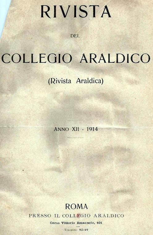 RIVISTA DEL COLLEGIO ARALDICO (RIVISTA ARALDICA), ANNO XII, 1914