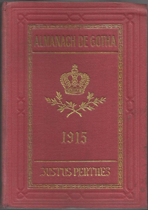 ALMANACH DE GOTHA, 1915. ANNUAIRE GÉNÉALOGIQUE, DIPLOMATIQUE ET STATISTIQUE