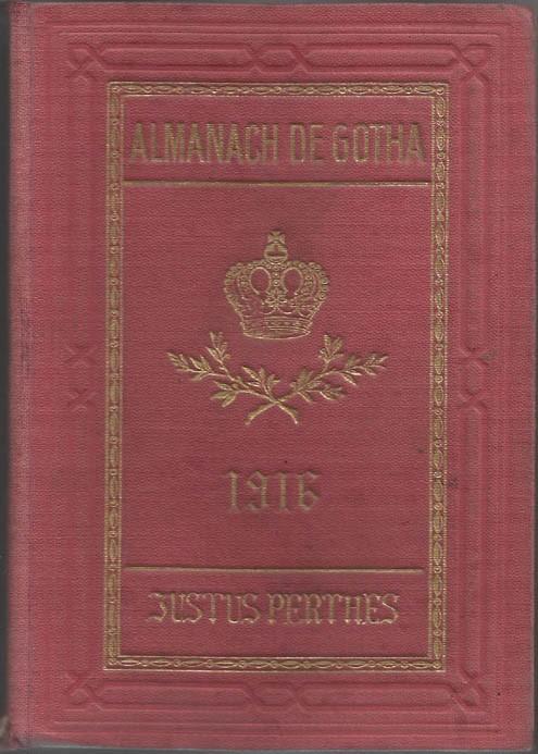 ALMANACH DE GOTHA, 1916. ANNUAIRE GÉNÉALOGIQUE, DIPLOMATIQUE ET STATISTIQUE