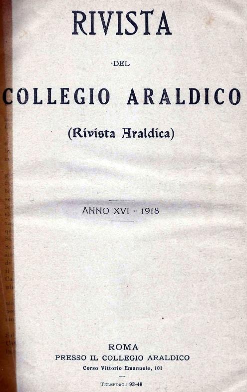 RIVISTA DEL COLLEGIO ARALDICO (RIVISTA ARALDICA), ANNO XVI, 1918