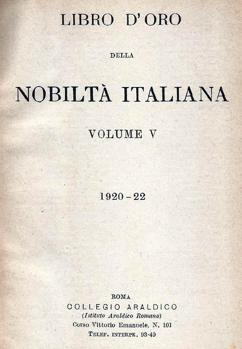 Libro d'Oro della Nobiltà Italiana. Ed. V, Vol.  1920-1922