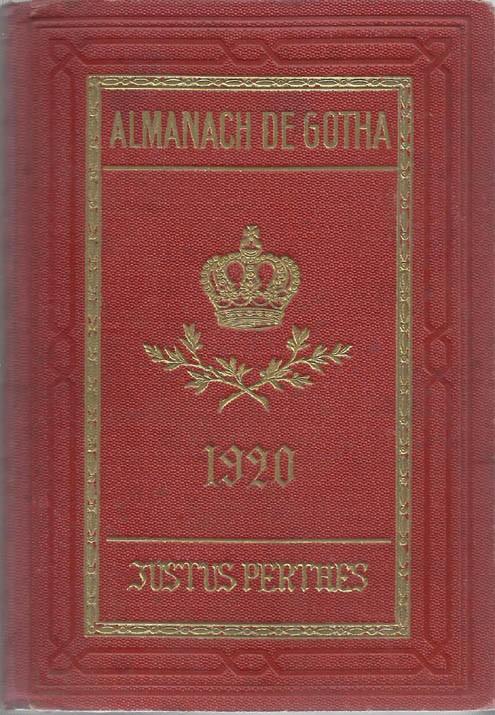 ALMANACH DE GOTHA, 1920. ANNUAIRE GÉNÉALOGIQUE, DIPLOMATIQUE ET STATISTIQUE