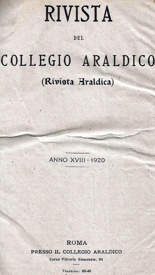 RIVISTA DEL COLLEGIO ARALDICO (RIVISTA ARALDICA), ANNO XVIII, 1920