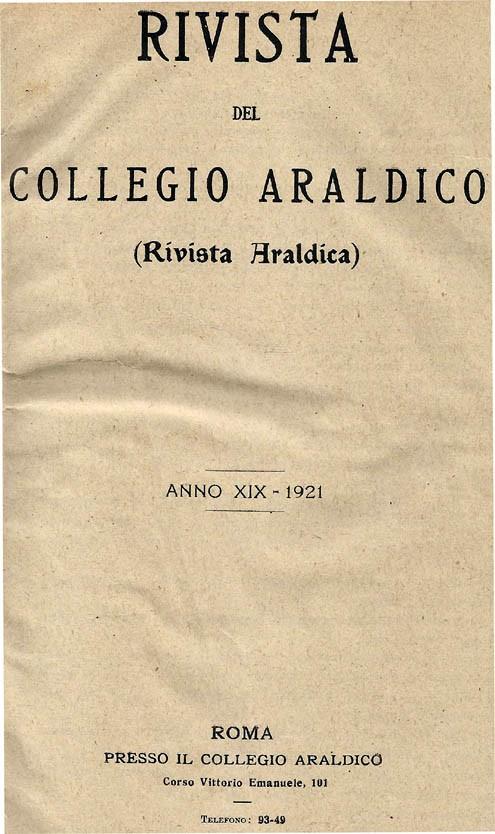 RIVISTA DEL COLLEGIO ARALDICO (RIVISTA ARALDICA), ANNO XIX, 1921