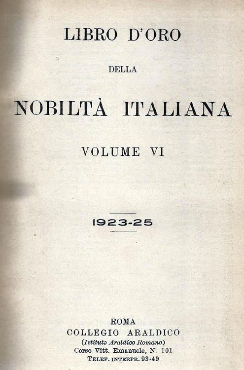 Libro d'Oro della Nobiltà Italiana. Ed. VI, Vol.  1923-1925