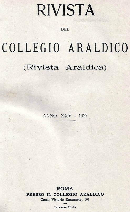 RIVISTA DEL COLLEGIO ARALDICO (RIVISTA ARALDICA), ANNO XXV, 1927