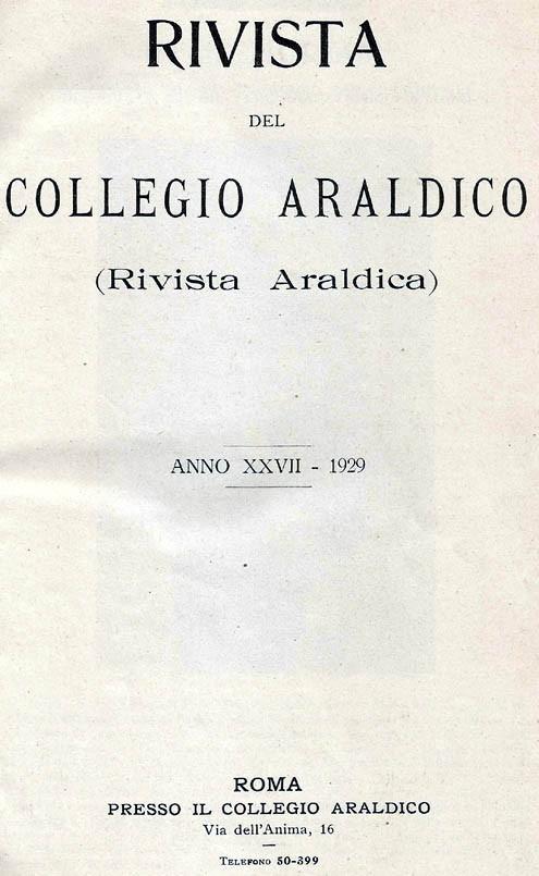 RIVISTA DEL COLLEGIO ARALDICO (RIVISTA ARALDICA), ANNO XXVII, 1929