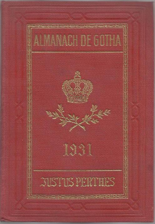 ALMANACH DE GOTHA, 1931. ANNUAIRE GÉNÉALOGIQUE, DIPLOMATIQUE ET STATISTIQUE