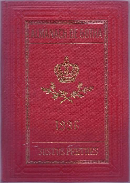 ALMANACH DE GOTHA, 1936. ANNUAIRE GÉNÉALOGIQUE, DIPLOMATIQUE ET STATISTIQUE