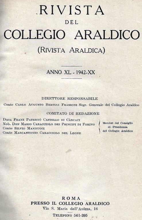 RIVISTA DEL COLLEGIO ARALDICO (RIVISTA ARALDICA), ANNO XL, 1942