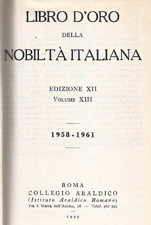 Libro d'Oro della Nobiltà Italiana. Ed. XII, Vol.  XIII - 1958-1961