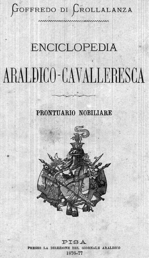 ENCICLOPEDIA ARALDICO-CAVALLERESCA. PRONTUARIO NOBILIARE