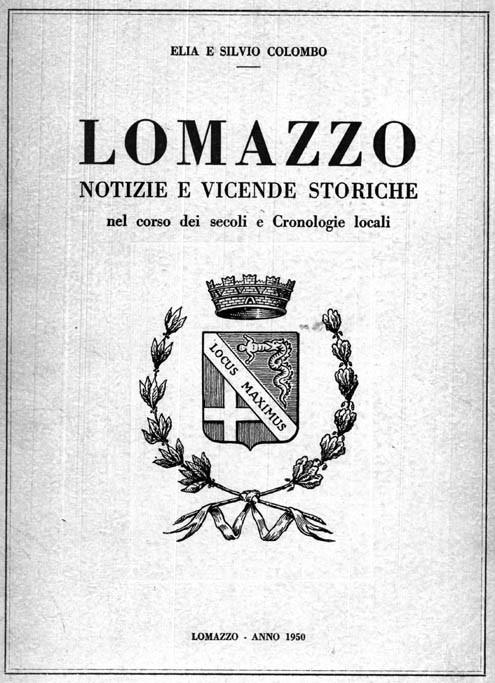 LOMAZZO - Notizie e vicende storiche nel corso dei secoli e cronologie locali
