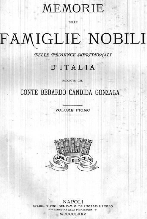 Memorie delle famiglie nobili delle Provincie Meridionali d'Italia. 1875-1882
