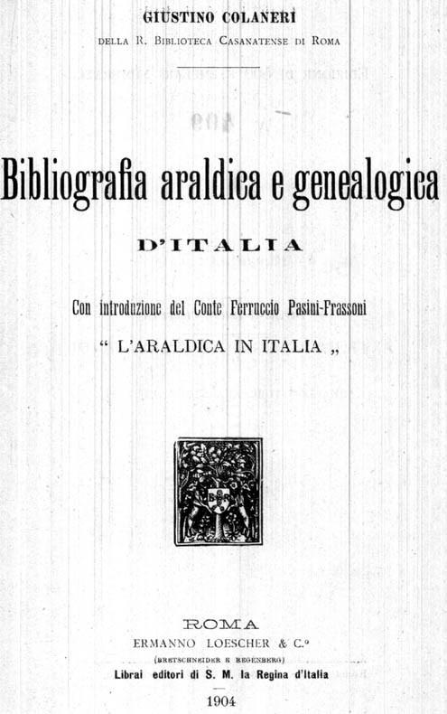 """Bibliografia araldica e genealogica d'Italia / con introduzione del Conte Ferruccio Pasini Frassoni """"l'Araldica in Italia"""""""