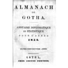 ALMANACH DE GOTHA, 1852. ANNUAIRE GÉNÉALOGIQUE, DIPLOMATIQUE ET STATISTIQUE