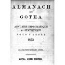 ALMANACH DE GOTHA, 1853. ANNUAIRE GÉNÉALOGIQUE, DIPLOMATIQUE ET STATISTIQUE