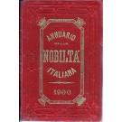 ANNUARIO DELLA NOBILTÀ ITALIANA 1900 (ANNO XXII)