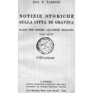 NOTIZIE STORICHE SULLA CITTÀ DI GRAVINA DALLE SUE ORIGINI ALL'UNITÀ ITALIANA (455-1870). II edizione riveduta dall'autore