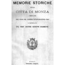 MEMORIE STORICHE DELLA CITTA' DI MONZA Compilate sull'opera del Can. Anton Francesco Frisi