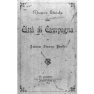 MEMORIE STORICHE DELLA CITTA' DI CAMPAGNA 2 voll.