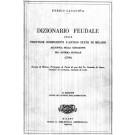 Dizionario feudale delle province componenti l'antico stato di Milano all'epoca della cessazione del sistema feudale (1796)